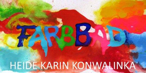 Galerie Kunstforum : Farbbad